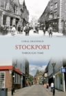 Stockport Through Time - eBook
