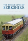 The Branch Lines of Berkshire - eBook