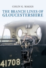 The Branch Lines of Gloucestershire - eBook