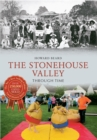 The Stonehouse Valley Through Time - eBook