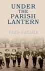 Under the Parish Lantern - eBook