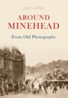 Around Minehead From Old Photographs - eBook