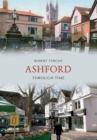 Ashford Through Time - eBook