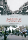 Barking and Dagenham Through Time - eBook