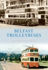 Belfast Trolleybuses - eBook
