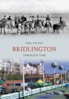 Bridlington Through Time - eBook
