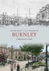 Burnley Through Time - eBook