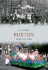 Buxton Through Time - eBook