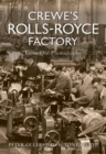 Crewe's Rolls Royce Factory From Old Photographs - eBook