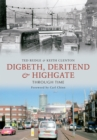 Digbeth, Deritend & Highgate Through Time - eBook