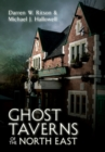 Ghost Taverns of the North East - eBook