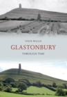 Glastonbury Through Time - eBook