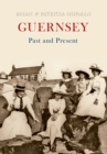Guernsey Past and Present - eBook