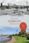 Hebburn Through Time - eBook