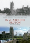 In & Around Bruton Through Time - eBook