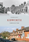 Kibworth Through Time - eBook