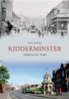 Kidderminster Through Time - eBook