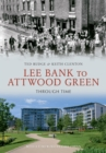 Lee Bank to Attwood Green Through Time - eBook
