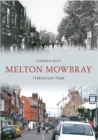 Melton Mowbray Through Time - eBook