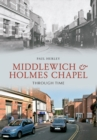Middlewich and Holmes Chapel Through Time - eBook