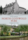 North Cotswold Pubs Through Time - eBook