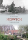 Norwich Through Time - eBook