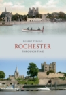 Rochester Through Time - eBook