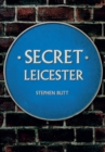 Secret Leicester - eBook