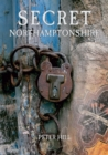 Secret Northamptonshire - eBook