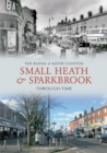 Small Heath & Sparkbrook Through Time - eBook