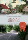 Around Solihull Through Time - eBook