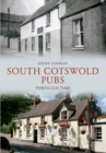 South Cotswold Pubs Through Time - eBook