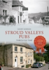 Stroud Valleys Pubs Through Time - eBook