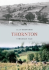 Thornton Through Time - eBook