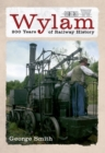 Wylam 200 Years of Railway History - eBook