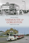 Yarmouth and Gorleston Through Time - eBook