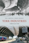 York Industries Through Time - eBook