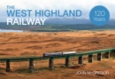 The West Highland Railway 120 Years - Book