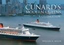 Cunard's Modern Queens : A Celebration - eBook