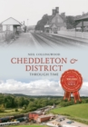 Cheddleton & District Through Time - eBook