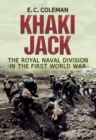 Khaki Jack : The Royal Naval Division in the First World War - eBook