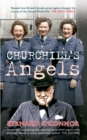 Churchill's Angels : How Britain's Women Secret Agents Changed the Course of the Second World War - Book