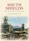 South Shields The Postcard Collection - eBook