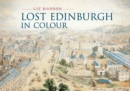 Lost Edinburgh in Colour - eBook
