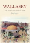 Wallasey The Postcard Collection - eBook