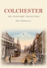 Colchester The Postcard Collection - eBook
