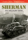Sherman M4 Medium Tank : The War Machines - Book