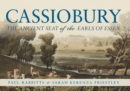 Cassiobury : The Ancient Seat of the Earls of Essex - eBook