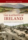 Bradshaw's Guide The Railways of Ireland : Volume 8 - eBook