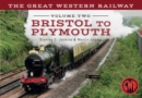 The Great Western Railway Volume Two Bristol to Plymouth - eBook